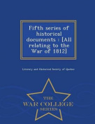 Fifth Series of Historical Documents