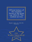 Official History of the Canadian Forces in the Great War 1914-19