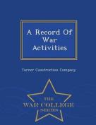 A Record of War Activities - War College Series