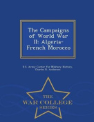 The Campaigns of World War II
