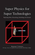Super Physics for Super Technologies