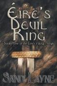 Eire's Devil King