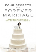 Four Secrets to a Forever Marriage