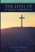 The Lives of 33 Great Christians