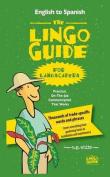 The Lingo Guide for Landscapers; La Lingo Guide Para Jardineros [MUL]
