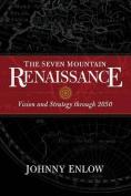 The Seven Mountain Renaisance
