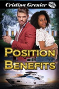 Position with Benefits