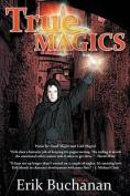 True Magics