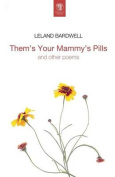 Them's Your Mammy's Pills