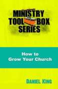 How to Grow Your Church