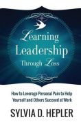 Learning Leadership Through Loss