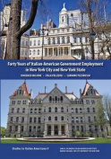 Forty Years of Italian-American Government Employment in New York City and New York State