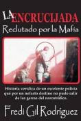 La Encrucijada [Spanish]