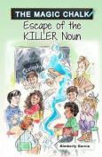 Escape of the Killer Noun