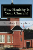 How Healthy Is Your Church?