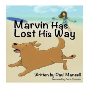 Marvin Has Lost His Way