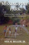 Missing Pine Park