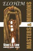 Elohim - Masters & Minions