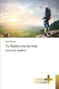 Tu Palabra Me Da Vida [Spanish]