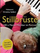 Stillbruste - 100 X Mamas Milchbar Im Portrait