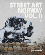 Street Art Norway Vol. II - Pocketart