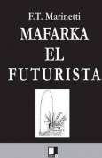 Mafarka [Spanish]