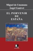 El Porvenir de Espana [Spanish]