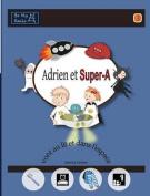Adrien Et Super-A Vont Au Lit Et Dans L'Espace [FRE]