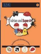 Adrian Und Super-A Backen Und Denken Anders [GER]