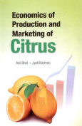 Economics of Production and Marketing of Citrus