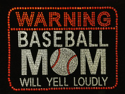 Warning Baseball mom N will yell loudly Rhinestone Transfer Iron On Hot Fix Motif Bling Applique - DIY