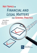 Hot Topics in Financial and Legal Matters for General Practice