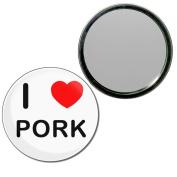 I Love Pork - 77mm Round Compact Mirror