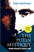 The Putin Mystique