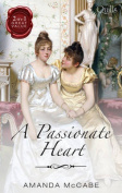 A Passionate Heart/to Kiss A Count/the Runaway Countess