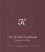 The K Club Cookbook