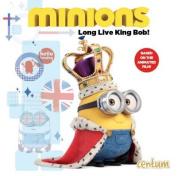 Minions: Long Live King Bob