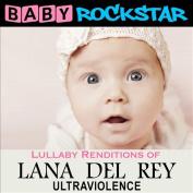 Lullaby Renditions of Lana Del Rey