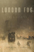 London Fog: The Biography