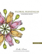 Floral Mandalas - Volume 3