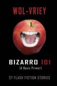 Bizarro 101: A Basic Primer