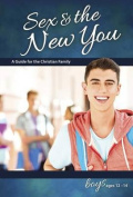 Sex & the New You  : For Boys Ages 12-14 (Learning about Sex