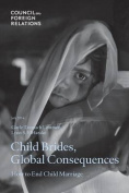 Child Brides, Global Consequences