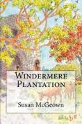 Windermere Plantation
