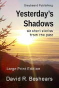 Yesterday's Shadows - Lpe