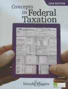 Concepts in Federal Taxation 2016