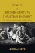 Death in Second-Century Christian Thought
