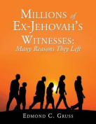 Millions of Ex-Jehovah's Witnesses