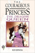 The Courageous Princess Volume 3 the Dragon Queen
