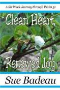Clean Heart, Renewed Joy